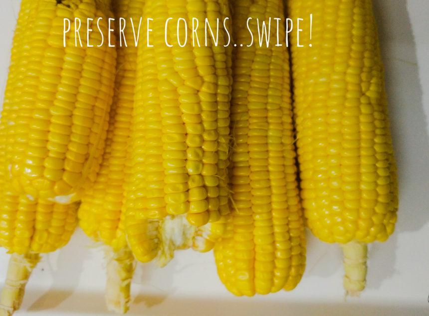 How to preserve corns?